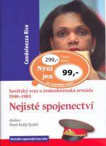 Condeelezza Rice: Nejisté spojenectví cena od 84 Kč
