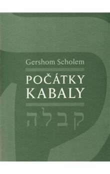 Gershom Scholem: Počátky kabaly cena od 302 Kč