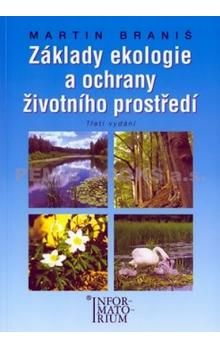 Martin Braniš: Základy ekologie a ochrany životního prostředí cena od 179 Kč