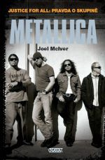 Joel McIver: Metallica cena od 268 Kč