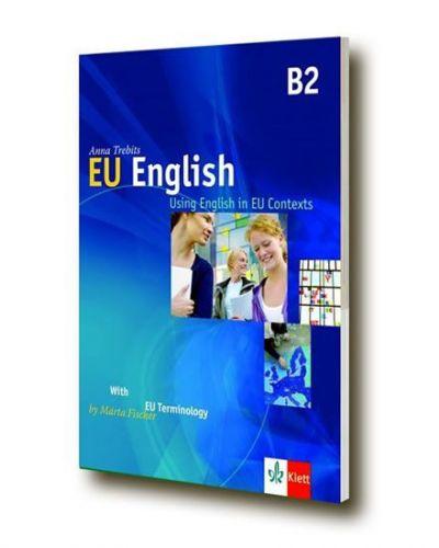 Anna Trebits, Márta Fischer: EU English - Using English in EU Contexts + CD cena od 324 Kč