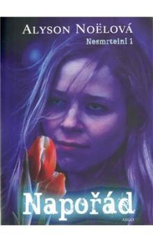 Alyson Noël: Napořád cena od 184 Kč