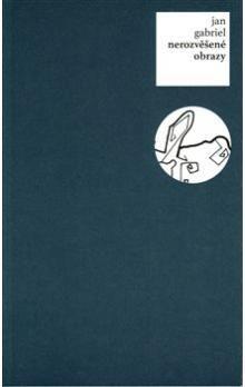 Roman Erben, Jan Gabriel: Nerozvěšené obrazy cena od 171 Kč
