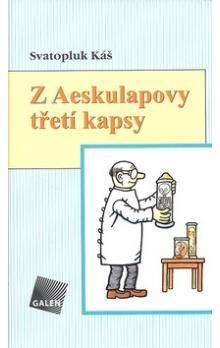 Svatopluk Káš: Z Aeskulapovy třetí kapsy cena od 176 Kč