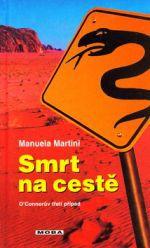 Manuela Martini: Smrt na cestě cena od 208 Kč