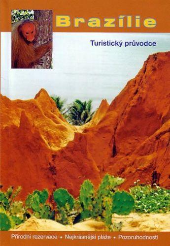 Kolektiv: Brazílie - turistický průvodce cena od 60 Kč