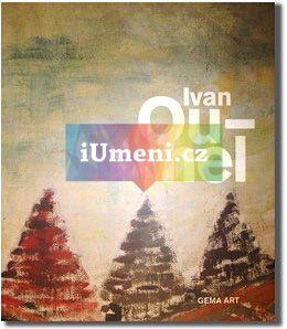 Gema Art Ivan Ouhel - Monografie cena od 1142 Kč
