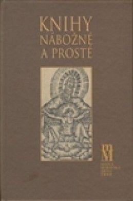 Hana Bočková: Knihy nábožné a prosté cena od 106 Kč
