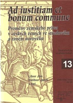 Libor Jan: Ad iustitiam et bonum commune cena od 252 Kč