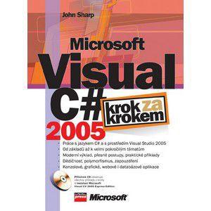 Computer Press Microsoft Visual C# 2005 - Krok za krokem cena od 429 Kč