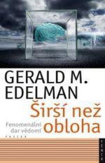 Gerald M. Edelman: Širší než než obloha cena od 201 Kč