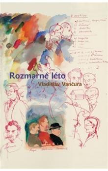 Vladislav Vančura: Rozmarné léto cena od 198 Kč
