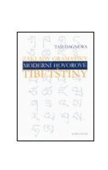 Karolinum Základy gramatiky moderní hovorové tibetštiny cena od 212 Kč