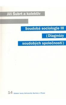 Jiří Šubrt: Soudobá sociologie III. cena od 238 Kč