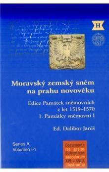 Dalibor Janiš: Moravský zemský sněm na prahu novověku cena od 457 Kč