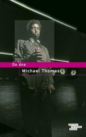 Michael Thomas: Do dna cena od 303 Kč