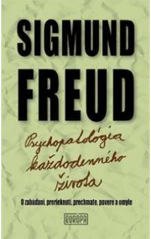 Sigmund Freud: Psychopatológia každodenného života cena od 252 Kč