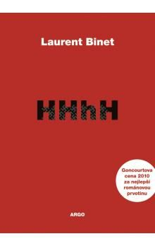 Binet Laurent: HHhH Himmlerův mozek se jmenuje Heydrich cena od 274 Kč