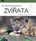 Vladislav Tomáš Jiroušek: Jak jsem fotografoval zvířata cena od 288 Kč