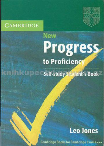 Cambridge New Progress to Proficiency Self-study Student's Book cena od 639 Kč