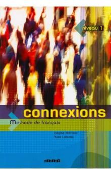 Régine Merieux, Yves Loiseau: Connexions 1 cena od 397 Kč