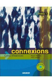 Mérieux Régine, Loiseau Yves: Connexions 1 cahier d´exercices+cd cena od 319 Kč