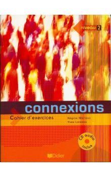 Mérieux Régine, Loiseau Yves: Connexions 2-ps+cd cena od 327 Kč