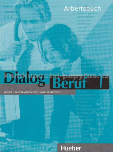 Dialog Beruf 1 Arbeitsbuch cena od 380 Kč