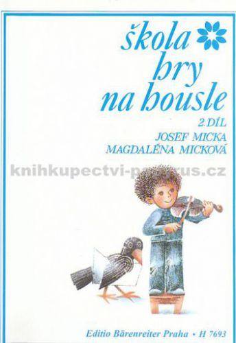 Škola hry na housle 2.díl cena od 3 Kč