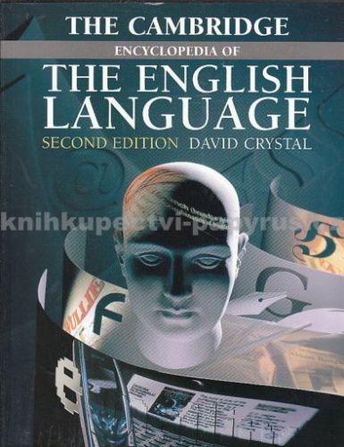 The Cambridge Encyclopedia of the English Language - David Cryst cena od 1201 Kč