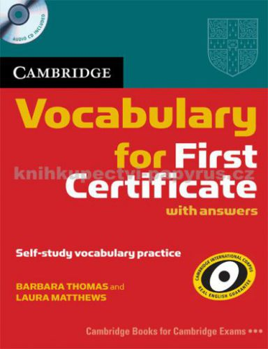 B. Thomas, L. Matthews: Cambridge Vocabulary for First Certificate cena od 496 Kč