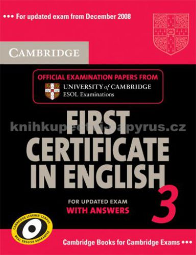 Cambridge university press First Certificate in English 3 with answers cena od 444 Kč