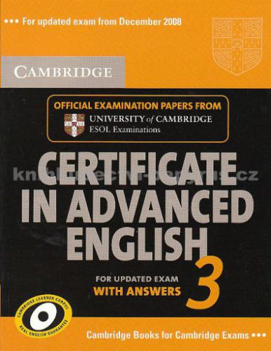 Cambridge university press Certificate in Advanced English 3 with answers cena od 448 Kč