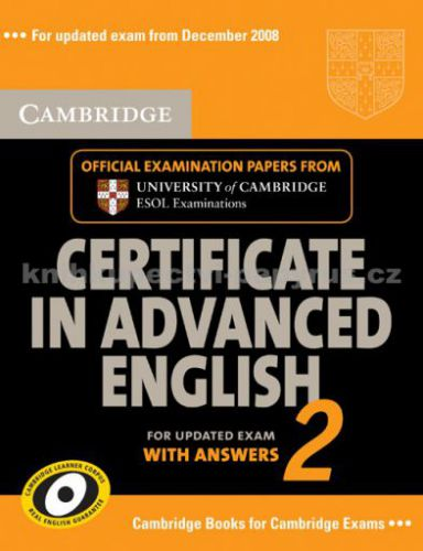 Cambridge university press Certificate in Advanced English 2 with answers cena od 459 Kč