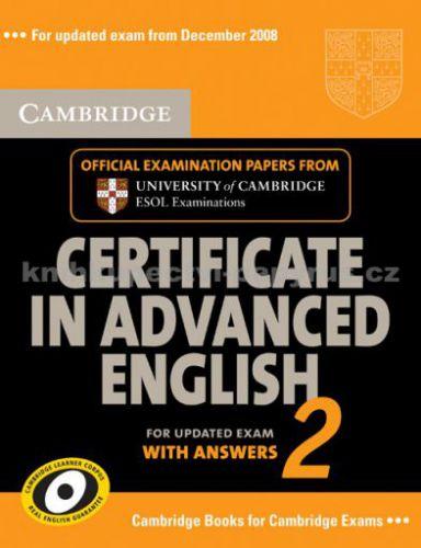 Cambridge university press Certificate in Advanced English 2 with answers cena od 487 Kč