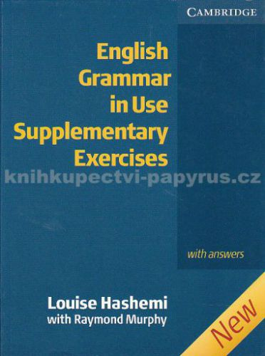 Cambridge university press English Grammar in Use Supplementary Exercises with answers cena od 390 Kč