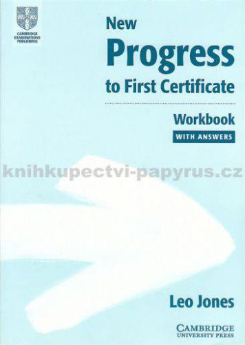 Jones: New Progress to First Certificate - WB with answers cena od 230 Kč