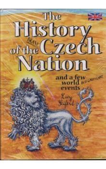 Seifertová Lucie: The History of the Brave Czech Nation cena od 518 Kč