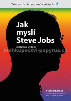 Leander Kahney: Jak myslí Steve Jobs cena od 212 Kč