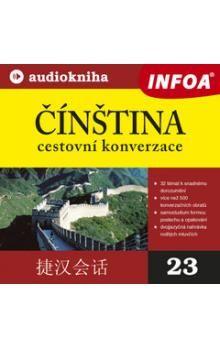 Kolektiv autorů: Čínština cestovní konverzace + audio CD cena od 164 Kč