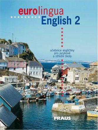 Kolektiv: eurolingua English 2 - učebnice cena od 280 Kč
