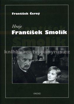 František Černý: Hraje František Smolík cena od 24 Kč