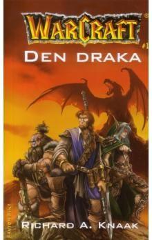 Richard Knaak: WarCraft - Den draka cena od 202 Kč