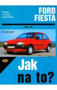 Hans-Rüdiger Etzold: Ford Fiesta od 4/89 do 12/95, Fiesta Classic od 1/96 do 7/96 cena od 398 Kč