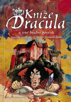 Jaroslav Tichý: Kníže Dracula a jiné hradní pověsti cena od 48 Kč