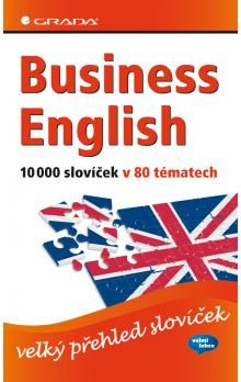Baddock Barry, Vrobel Susie: Business English 10000 slovíček v 80 tématech cena od 319 Kč