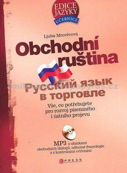 Ljuba Mrověcová: Obchodní ruština + 1 CD MP3 cena od 411 Kč