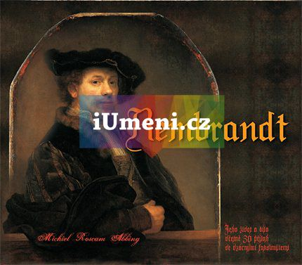 Michiel Roscam Abbing: Rembrandt cena od 886 Kč