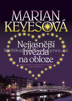 Marian Keyesová: Nejjasnější hvězda na obloze cena od 174 Kč