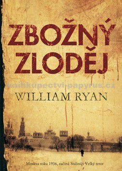 William Ryan: Zbožný zloděj cena od 237 Kč